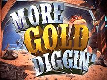 игровой автомат More Gold Diggin / Больше Добычи Золота / Еще Больше Золота