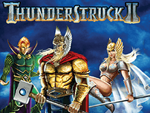 игровой автомат Thunderstruck II / Удар Грома 2